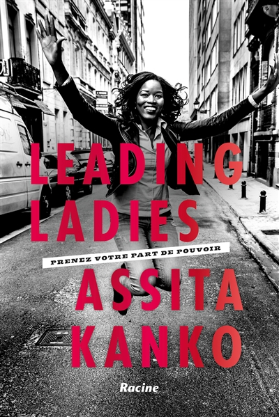 LEADING LADIES. PRENDRE VOTRE PLACE